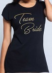 Rozlučkové tričko - dámské černé - zlatý nápis Team bride
