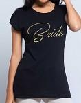 Rozlučkové tričko - dámské černé - zlatý nápis Bride - vel.S