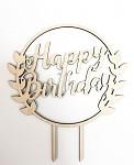 Dřevěný zápich do dortu - Happy birthday v kruhu